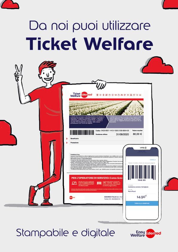 Da noi potete utilizzare anche i voucher Ticket Welfare di Edenred Italia.