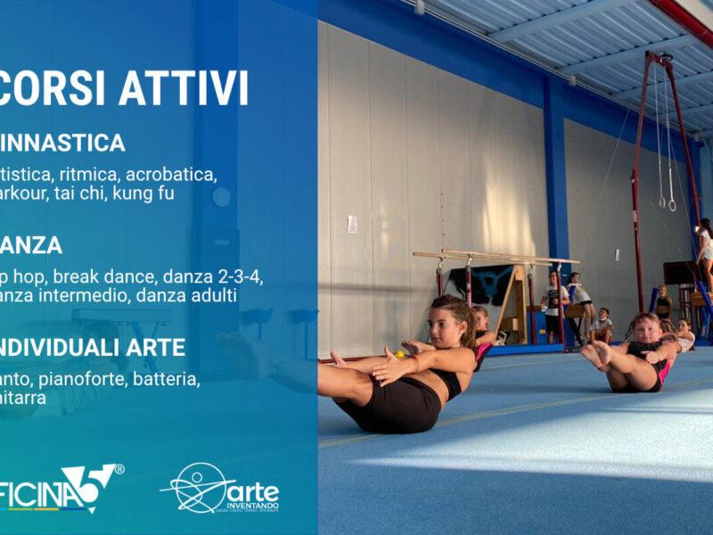 Officina5, la palestra di Moimacco a un passo da Remanzacco e Cividale, e Arteinventando con i nostri nuovi corsi attivi di ginnastica, danza, strumenti musicali e canto!